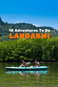 Best things to do in tropical paradise on Langakwi, Malaysia