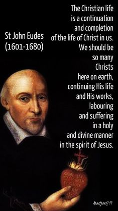 """""""The Christian life is a continuation and completion of the life of Christ in us. We should be so many Christs here on earth, continuing His life and His works, labouring and suffering in a holy and divine manner in the spirit of Jesus. St Ignatius Of Loyola, St John Vianney, St John Bosco, St Catherine Of Siena, 19. August, Saint Thomas Aquinas, St John Paul Ii, St Therese Of Lisieux, Life Of Christ"""