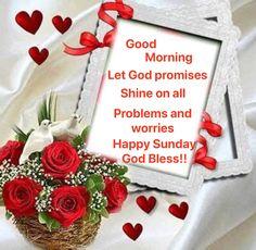 Let God, Gods Promises, Happy Sunday, Good Morning, Blessed, Let It Be, Board, Desserts, Buen Dia