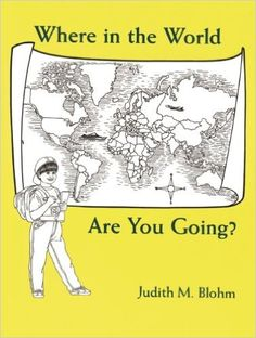 Amazon.com: Where in the World Are You Going? (9781877864445): Judith M. Blohm: Books