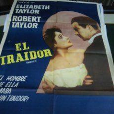 ELIZABETH TAYLOR , ROBERT TAYLOR CARTEL DE LA PELICULA EL TRAIDOR 120 X 80 CTMS.