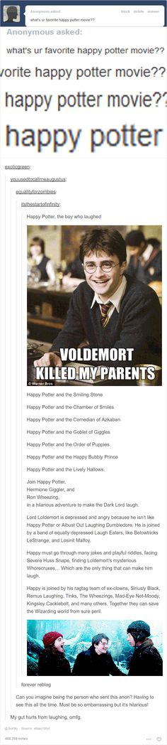Written by J. Rofling Omg this made me laugh so much if it was an actual parody series of Harry Potter then I'd defo watch it Harry Potter Tumblr Posts, Harry Potter Jokes, Harry Potter Fandom, Hogwarts, Funny Memes, Hilarious, Yer A Wizard Harry, Harry Potter Universal, Book Fandoms
