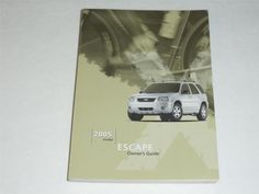 2005 Ford Escape Owners Manual Book