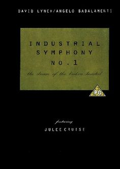 Индустриальная симфония №1: Сон девушки с разбитым сердцем (Industrial Symphony No. 1: The Dream of the Broken Hearted)