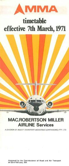 MMA - MacRobertson-Miller Airlines March 7, 1971 Australian Airlines, Come Fly With Me, Vintage Air, March 7, Flaxseed, Air Travel, Western Australia, Travel Posters, Mma