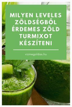 Egészséges életmód - Milyen leveles zöldségekből érdemes zöld turmixot készíteni Smoothie Mix, Smoothies, Fruit Juice, Healthy Lifestyle, Vitamins, Food And Drink, Cooking Recipes, Vegetarian, Vegetables