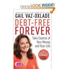 Debt-free Forever - Gail Vazquez-Oxlade