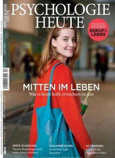 Mittem im Leben - Was es heute heißt, erwachsen zu sein. #Cover #MagazineCover Gefunden in: Psychologie Heute, Nr. 4/2016