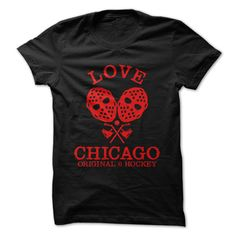 LOVE Chicago Hockey T-Shirt - Chicago's Finest Hockey! Original Six!