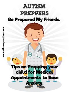 A post on prepping your child for medical/dental visit. #autism #preparation