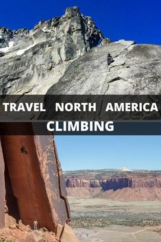 North America Traveling With a Climber #traveldestinationsusa