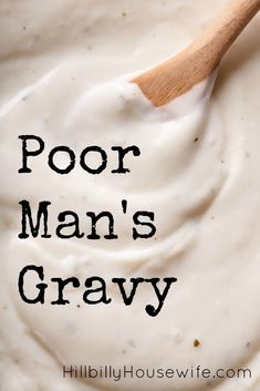 Man's Gravy You don't need much to make this frugal white gravy from scratch.You don't need much to make this frugal white gravy from scratch. Homemade White Gravy, Homemade Gravy For Biscuits, Homeade Gravy, Biscuits And Gravy Vegetarian, Homemade Country Gravy Recipe, Homemade Soup, Sauce Recipes, Cooking Recipes, Cooking Stuff