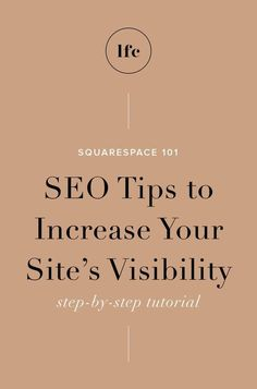 Squarespace 101 / SEO Tips to Increase Your Site's Visibility — Letterform Creative Marketing Mail, Email Marketing Strategy, Inbound Marketing, Internet Marketing, Online Marketing, Digital Marketing, Seo Optimization, Search Engine Optimization, Seo Tutorial