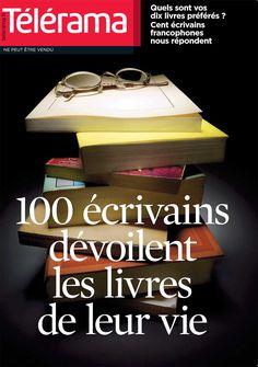 100 écrivains français dévoilent leurs 10 livres préférés - Livres - Télérama.fr