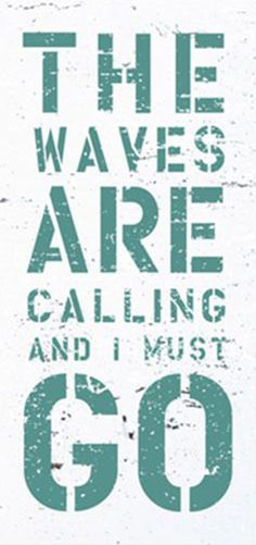 The #waves are calling and I must GO!