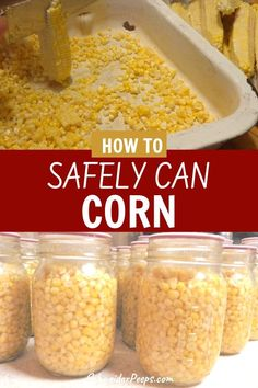 Canning Corn with the raw pack or hot pack method Canning Corn, Canning Pickles, Canning Tips, Canning Pears, Easy Canning, Pressure Canning Recipes, Home Canning Recipes, Pressure Cooking, Canning Food Preservation