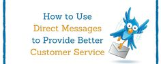 How to Direct Message on Twitter for Customer Service