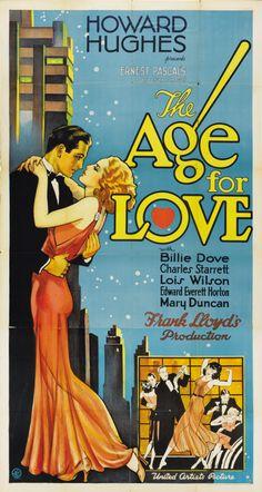 The Age for Love (1931) Stars: Billie Dove, Charles Starrett, Lois Wilson, Edward Everett Horton, Mary Duncan, Betty Ross Clarke ~ Director: Frank Lloyd