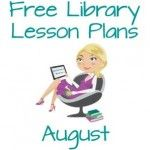 Free Library Lesson Plans for August with Common Core standards and AASL standards.