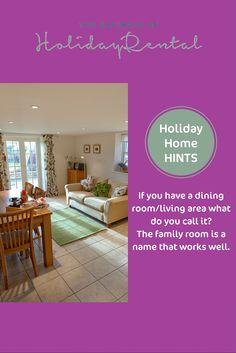 A family room #holidayhomehints