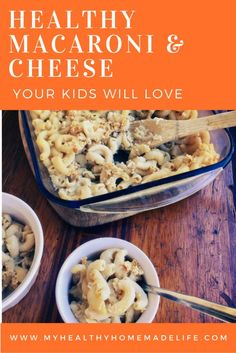 Healthy Macaroni and Cheese Your Kids Will Love | Vegan | Gluten Free | Healthy Recipes | Healthy Eating | Mac and Cheese | Clean Eating | Plant Based Diet