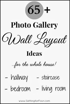 65 Plus Amazing Photo Gallery Wall Layout Ideas for Hallways, Staircase, Living Rooms and more at Setting for Four