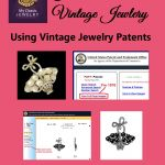 Vintage Jewelry Patents: Find and Use them to Date Vintage Jewelry
