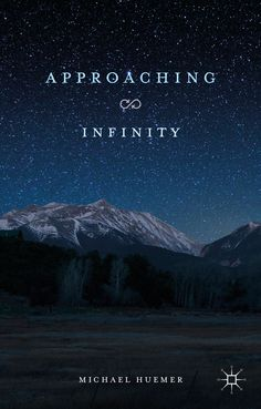 Approaching Infinity book cover ©Palgrave Macmillan