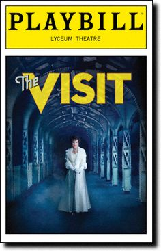 The Visit Playbill Covers on Broadway - Information, Cast, Crew, Synopsis and Photos - Playbill Vault