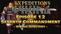 Expeditions Viking | The Seventh Commandment | Episode 12 | Gameplay | W...