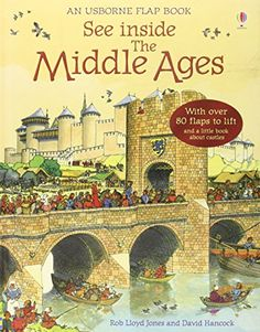 """See inside The Middle Ages"" at Usborne Children's Books Major Events In History, Middle Ages History, Lloyd Jones, Château Fort, Mystery Of History, Book Show, World History, The Middle, Little Books"