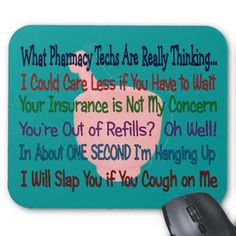 What Pharmacy TECHS ARE REALLY THINKING We SO need these!!