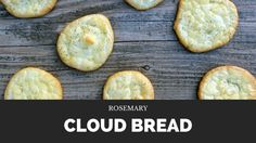 Rosemary Cloud Bread