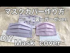 マスクカバー作り方(裏Wガーゼver)/How to make a mask cover(Back W gauze ver)/DIY/ミシンvr. Diy Mask, Sewing Crafts, Diy And Crafts, Cover, Projects, How To Make, Handmade, Youtube, Mouth Mask