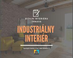 Industriálny interiér dizajn Home Decor, Home Interior Design, Decoration Home, Home Decoration