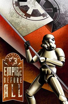 Star Wars Empire Before All Imperial Propaganda poster. $175