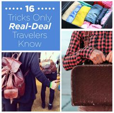 16 Tricks Only Real-Deal Travelers Know