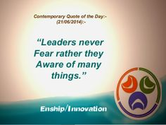 Contemporary Quote of the Day:- (21/06/2014):- by Enship/Innovation via slideshare