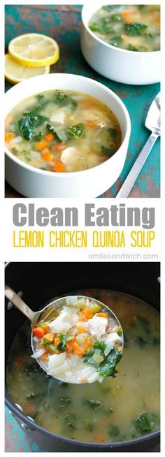 Clean Eating Lemon Chicken Quinoa Soup - this delicious and healthy soup recipe is paleo-approved with such great flavor! Clean Eating Crock Pot Meals, Clean Eating Chili, Healthy Crock Pot Meals, Clean Eating Salads, Clean Dinners, Easy Healthy Soup Recipes, Healthy Soups, Clean Eating Recipes, Healthy Dishes