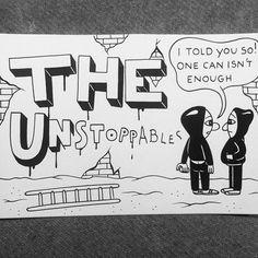 The Unstoppables.