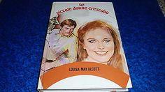 Louisa May Alcott:Le Piccole Donne Crescono.Paoline Editore 1985 Cartonato!