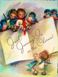 """Vintage """"Just joining in on the chorus"""" Marjorie Cooper Christmas card with angels and bluebirds."""
