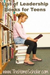Learning Leadership: Great List of Leadership Books for Teens