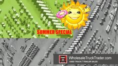 Don't let the #truck of your #dreams get away!  #SummerSpecial #UsedTrucksForSale #UsedTrailersForSale  www.wholesaletrucktrader.com