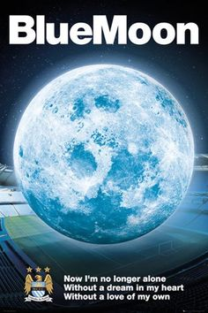 Blue Moon - Manchester City Football Club