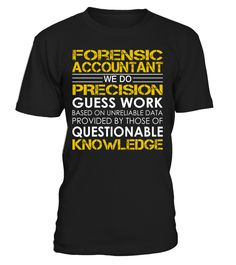 Forensic Accountant - We Do Precision Guess Work