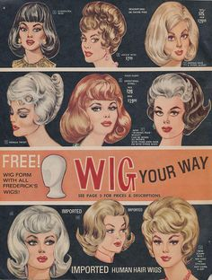 Frederick's of Hollywood wigs vintage ad Retro Mode, Mode Vintage, Vintage Ads, Vintage Posters, Vintage Glam, Vintage Style, Hollywood, Pelo Retro, Vintage Beauty