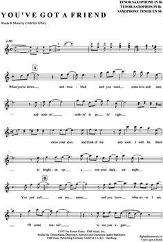 You´ve got a friend (Tenor-Sax) Carole King [PDF Noten] >>> KLICK auf die Noten um Reinzuhören <<< Noten und Playback zum Download für verschiedene Instrumente bei notendownload Blockflöte, Querflöte, Gesang, Keyboard, Klavier, Klarinette, Saxophon, Trompete, Posaune, Violine, Violoncello, E-Bass, und andere ...