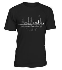 Jobs Fill Your Pocket, Camping Fill Your Soul Shirt - Limited Edition  #september #august #shirt #gift #ideas #photo #image #gift