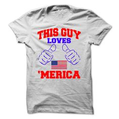 This Guy Loves (America) Merica T-Shirts, Hoodies, Sweaters